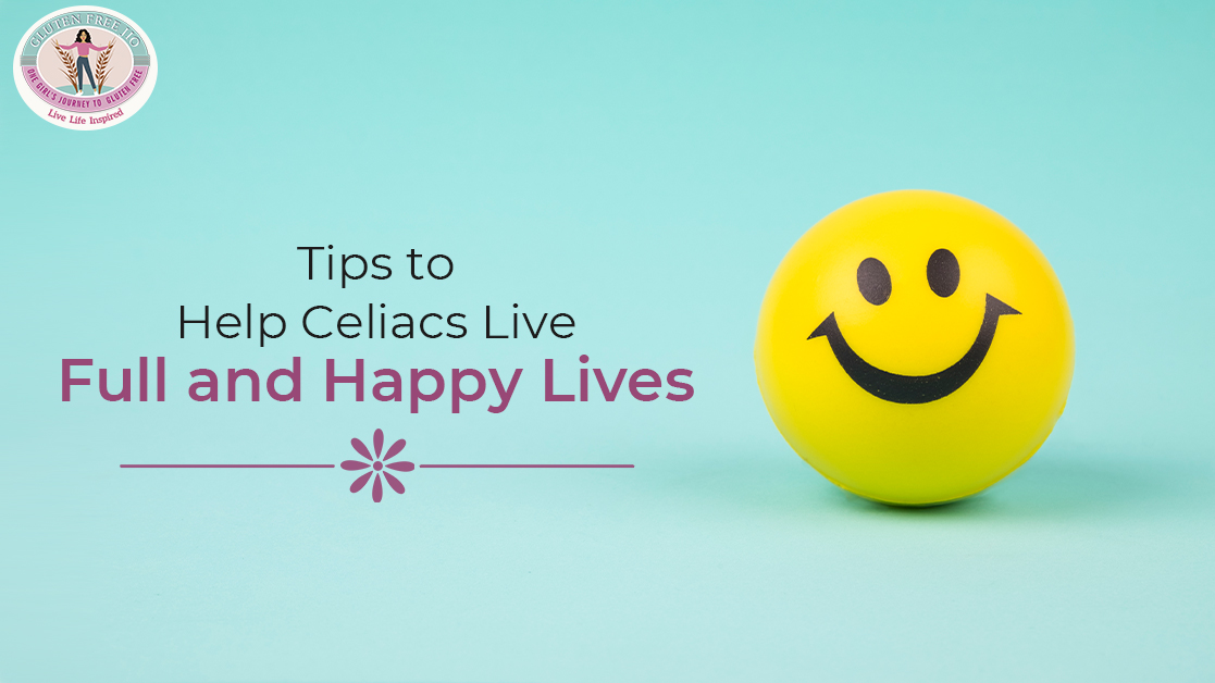 Tips-to-Help-Celiacs-Live-Full-and-Happy-Lives