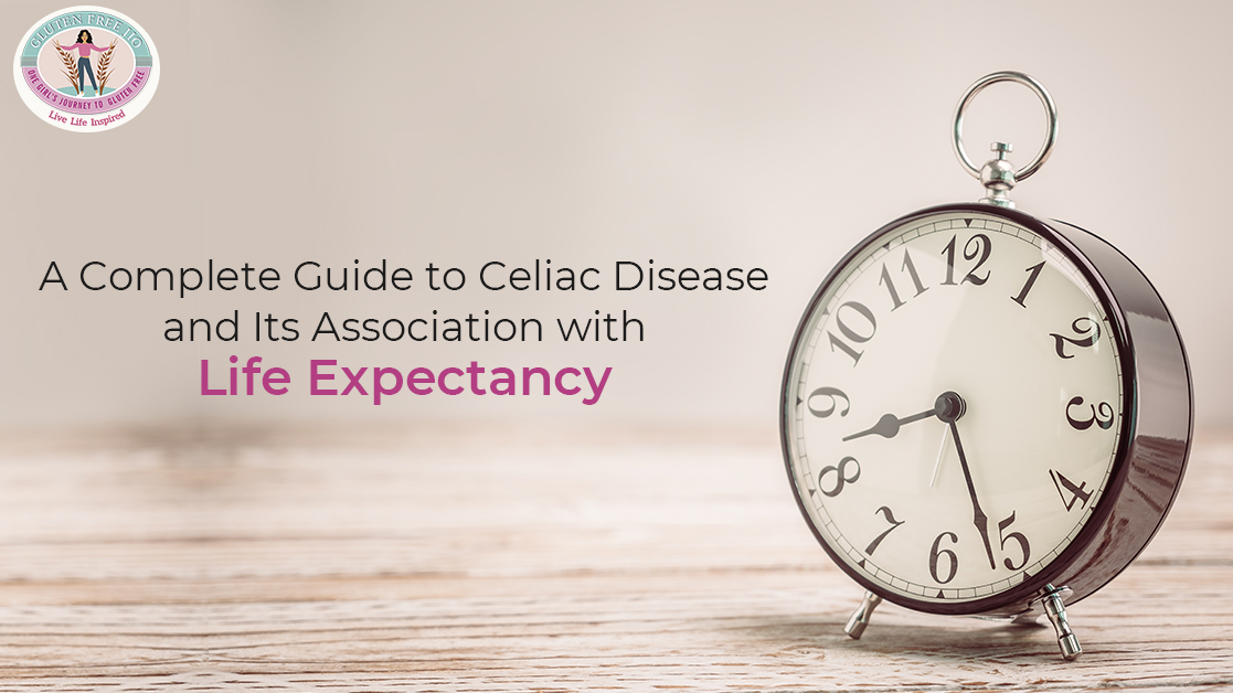 A-Complete-Guide-to-Celiac-Disease-and-Its-Association-with-Life-Expectancy